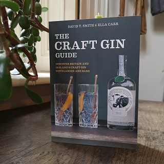 'The Craft Gin Guide' by David T. Smith & Ella Carr