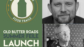 Old Butter Roads Summer Feile Launch Event 2018, Blarney, Co. Cork